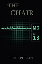The Chair ebook by Eric Pullin