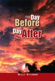 The Day Before The Day After ebook by Billy Stubbs