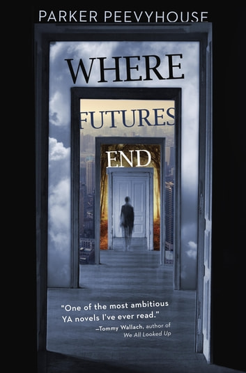 Where futures end ebook by parker peevyhouse 9780698162914 where futures end ebook by parker peevyhouse fandeluxe Gallery