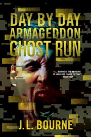Ghost Run ebook by J. L. Bourne