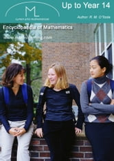 Encyclopaedia of Mathematics ebook by R.M. O'Toole B.A., M.C., M.S.A., C.I.E.A