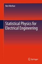 Statistical Physics for Electrical Engineering ebook by Neri Merhav