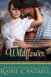 Wildflower ebook by Raine Cantrell
