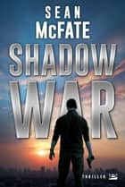Shadow War eBook by Sean Mcfate
