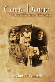 Going Home Book 3 in the Norah's Children trilogy ebook by Ann O'Farrell
