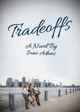 Tradeoffs ebook by Jane Adams PhD