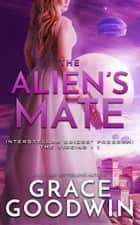 The Alien's Mate ebook by