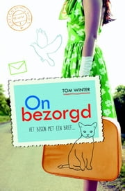 Onbezorgd ebook by Tom Winter,Jolanda te Lindert