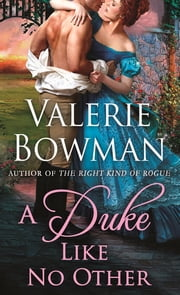A Duke Like No Other ebook by Valerie Bowman