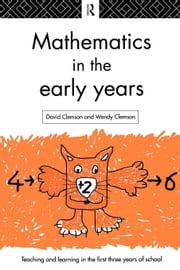 Mathematics in the Early Years ebook by Clemson, David