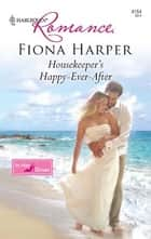 Housekeeper's Happy-Ever-After ebook by Fiona Harper