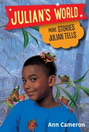 More Stories Julian Tells ebook by Ann Cameron, Ann Strugnell