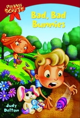 Pee Wee Scouts: Bad, Bad Bunnies ebook by Judy Delton