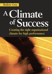 A Climate of Success ebook by Roderic Gray