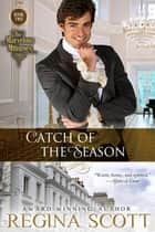 Catch of the Season ebook by Regina Scott