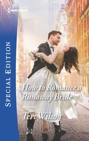 How to Romance a Runaway Bride ebook by Teri Wilson