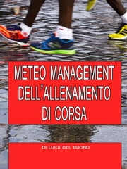Meteo management dell'allenamento di corsa ebook by Kobo.Web.Store.Products.Fields.ContributorFieldViewModel