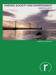 Energy, Society and Environment ebook by David Elliott