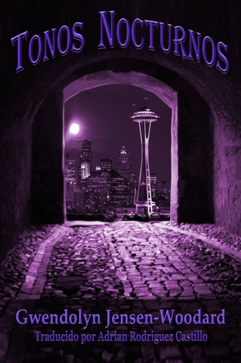 Tonos Nocturnos ebook by Gwendolyn Jensen-Woodard