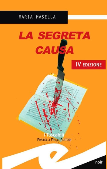 La segreta causa ebook by Masella Maria