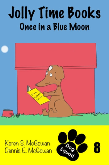 Jolly Time Books: Once in a Blue Moon ebook by Karen S. McGowan,Dennis E. McGowan
