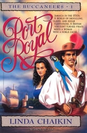Port Royal - Jamaica in the 1700s ebook by Linda Lee Chaikin