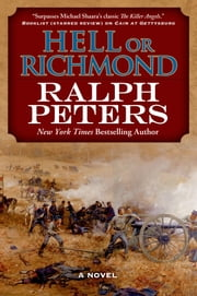 Hell or Richmond ebook by Ralph Peters