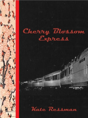 Cherry Blossom Express ebook by Kate Ressman