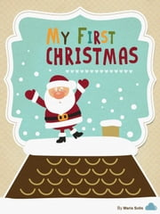 My First Christmas (Baby Book) ebook by Maria Solis