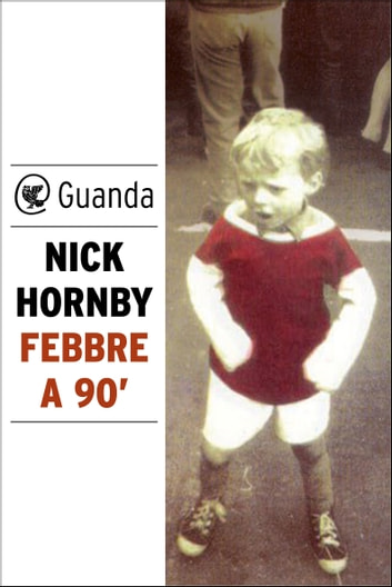 Febbre a 90' ebook by Nick Hornby