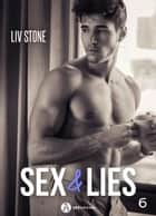 Sex & lies - Vol. 6 eBook by Liv Stone