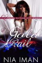 The Gold Rail ebook by Nia Iman