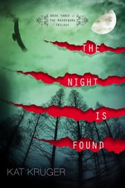 The Night Is Found ebook by Kat Kruger