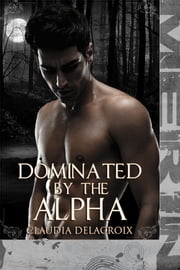 Dominated by the Alpha (M/m) ebook by Sasha Merin