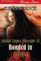 Bonded in Hope ebook by Suzanne Rock
