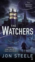 The Watchers ebook by Jon Steele