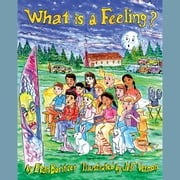 What is a Feeling? audiobook by Etan Boritzer