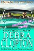 DANCE WITH ME, COWBOY Enhanced Edition ebook by Debra Clopton