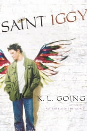 Saint Iggy ebook by K. L. Going