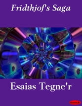 Fridthjof's Saga ebook by Esaias Tegne'r