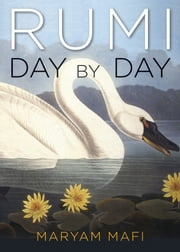 Rumi, Day by Day ebook by Maryam Mafi
