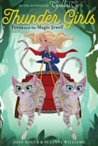 Freya and the Magic Jewel ebook by Joan Holub, Suzanne Williams