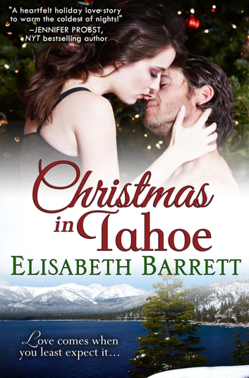 Christmas in Tahoe ebook by Elisabeth Barrett