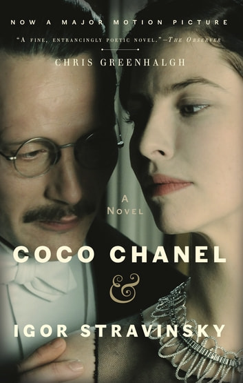 Coco Chanel & Igor Stravinsky ebook by Chris Greenhalgh
