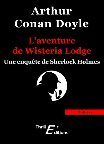 L'aventure de Wisteria Lodge ebook by Doyle Arthur Conan