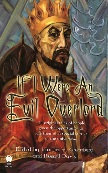 If I Were An Evil Overlord eBook by