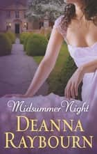 Midsummer Night (A Lady Julia Grey Novel, Book 7) ebook by Deanna Raybourn