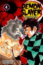 Demon Slayer: Kimetsu no Yaiba, Vol. 4 - Robust Blade ebook by Koyoharu Gotouge