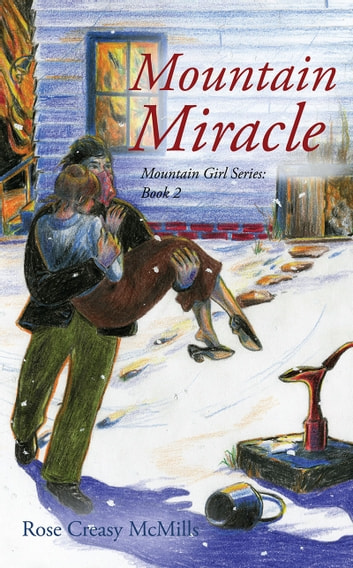 Mountain Miracle ebook by Rose McMills