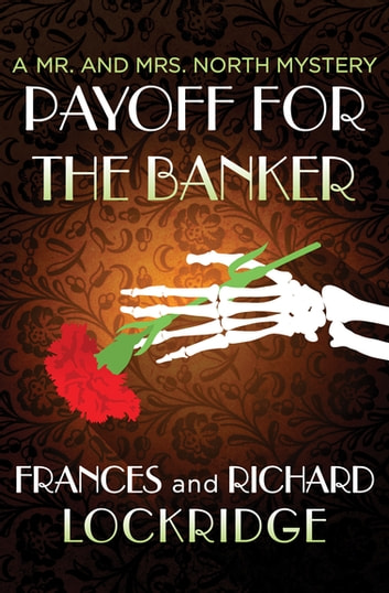 Payoff For The Banker Ebook By Richard Lockridge 9781504031271
